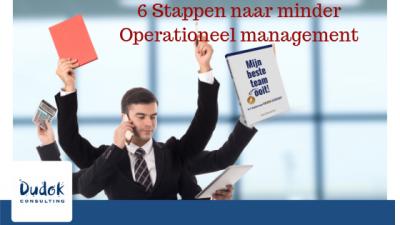 6 Stappen naar minder Operationeel management